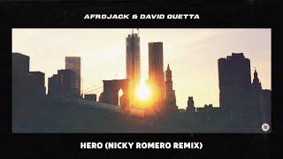 Afrojack & David Guetta - Hero (Nicky Romero Remix)