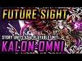FUTURE SIGHT! KALON OMNI! OP Story Units Now a Playable Unit!