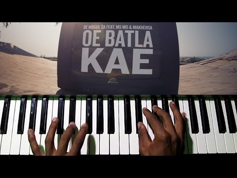 Oe Batla Kae - De Mogul SA - Piano Chords Progression