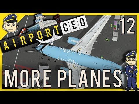 Airport CEO - Terminal And Gate Expansion - Ep. 12 - Let's Play Airport CEO Gameplay