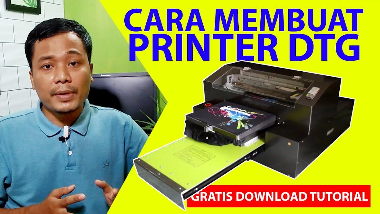 Tutorial Cara Membuat Printer Dtg A4 How To Make A Dtg Printer A4 Pengalaman Merakit Dtg A4 Youtube