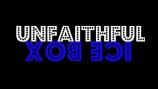 Rihanna Vs. Omarion - Unfaithful Ice Box