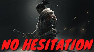 Sekiro: No Hesitation [ All Bosses Epic Montage ]