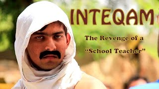 INTEQAM | Chapter 3 - The Revenge from a School Teacher | Aashqeen