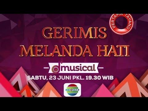 """Saksikan Drama Musikal Spesial Lebaran """"Gerimis Melanda Hati"""" - 23 Juni 2018"""