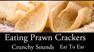 Binaural ASMR Eating Prawn Crackers, Ear To Ear l Crunchy Sounds