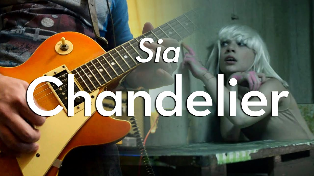 Sia - Chandelier | electric guitar cover (instrumental) - YouTube