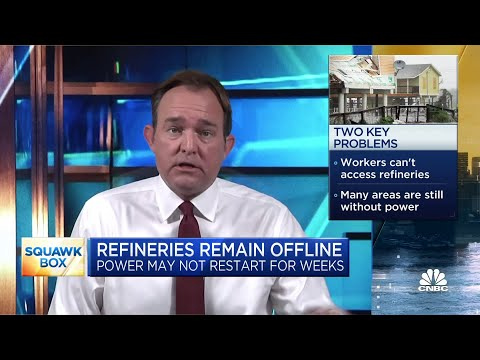 Why oil refineries in the Gulf Coast area may remain offline for weeks