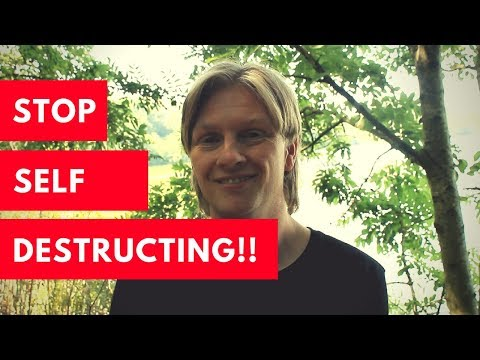 How to Stop Self Destructing When Things Go Wrong!