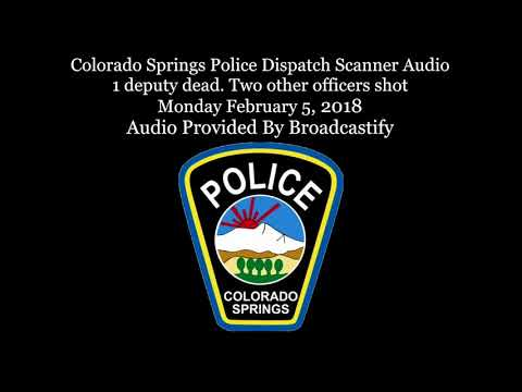 Colorado Springs Police Dispatch Scanner Audio one deputy ki