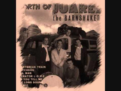 The Barnshakers - Heartbreak Train