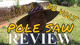Dewalt 20v Pole Saw Review is it the best???