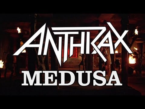 Anthrax - Medusa [With Lyrics]