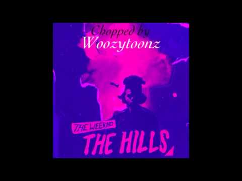 The Weekend - The Hills ( Chopped )
