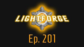 The Lightforge Ep. 201: To Bucket or Not to Bucket (w/ Tarrot)