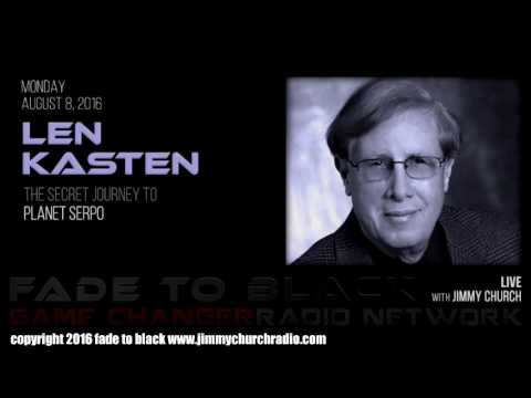 Len Kasten - Planet Serpo Project - Fade to Black with Jimmy