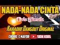 NADA-NADA CINTA-KARAOKE DANGDUT-EVIE TAMALA