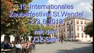 19. Intern. Zauberfestival St.Wendel August 2019