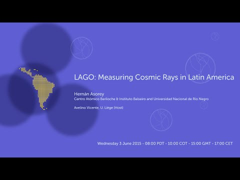 [W08] Hernán Asorey: LAGO: Measuring Cosmic Rays in Latin Am