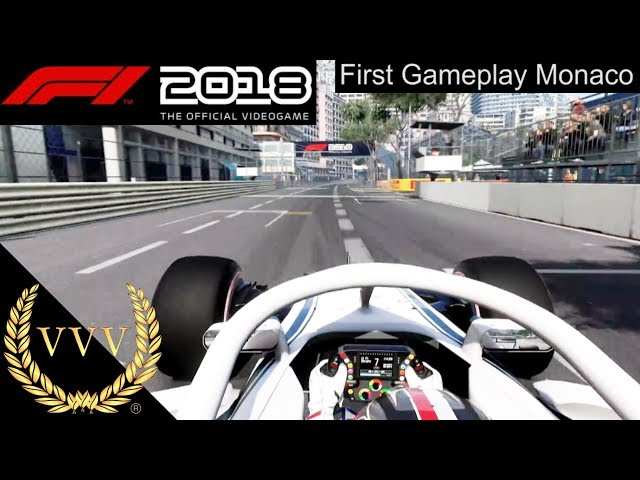 F1 2018  First Gameplay Trailer - Monaco
