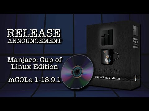 Release: Manjaro Cup of Linux Edition 1-18-9-1