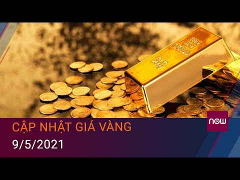 Giá Vàng Hôm Nay 9/5/2021: Sau Khi Tăng Mạnh, Tuần Tới Giá Vàng Tăng Hay Giảm?   VTC Now