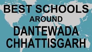 Best Schools around Dantewada, Chhattisgarh   CBSE, Govt, Private, International | Total Padhai