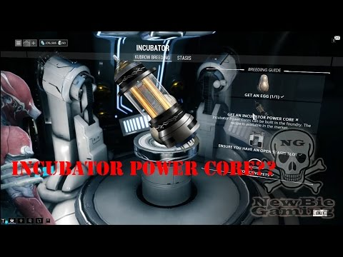 How To Get Blueprint Incubator Power Core On Warframe