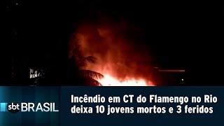 Incêndio em CT do Flamengo no Rio deixa 10 jovens mortos e 3 feridos | SBT Brasil (08/02/19)