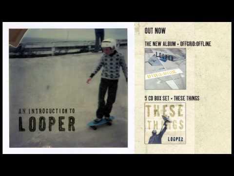 Looper - Mondo '77 (Official Audio)
