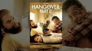 The Hangover Part II(, 2014-03-11T23:29:11.000Z)