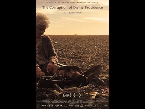 Download THE CORRUPTION OF DIVINE PROVIDENCE at the 2021 Canadian Film Fest on Super Channel