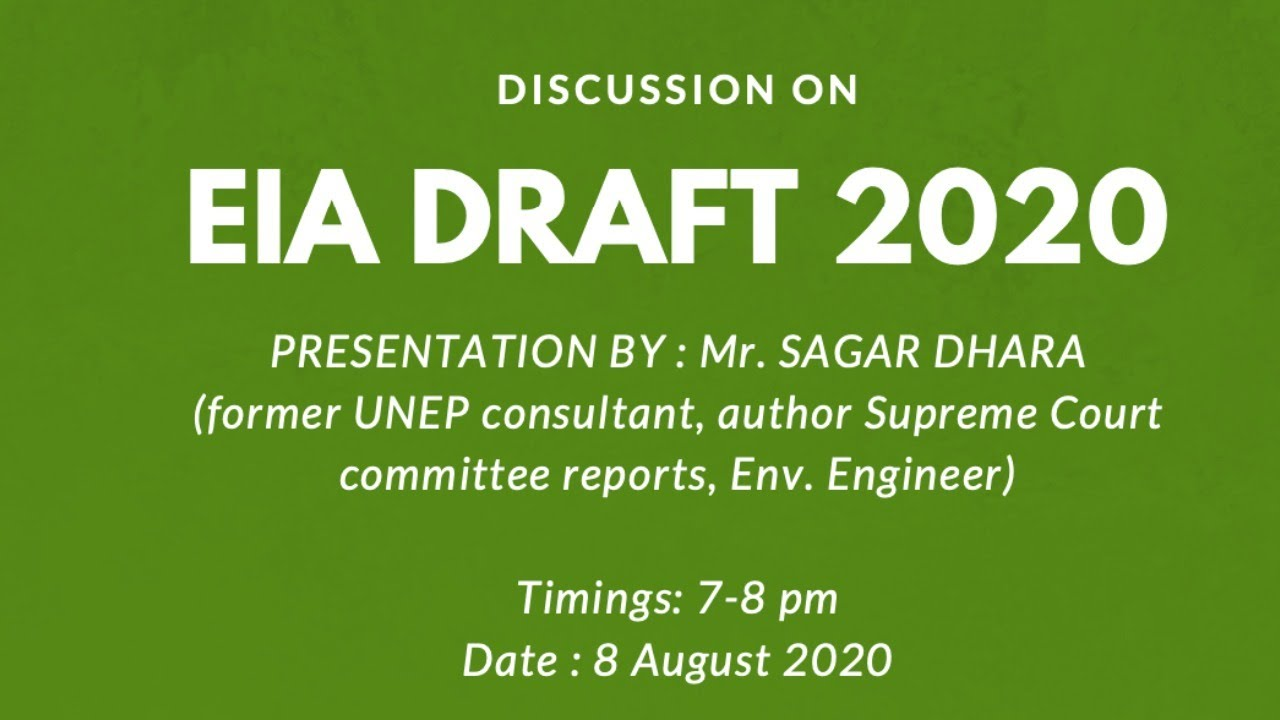 Discussion on Draft Environment Impact Assessment Notification by Mr. Sagar Dhara