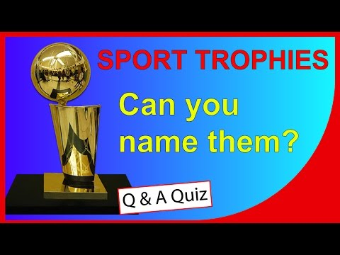 Sport Trophies - Can you name them? - QUICK QUIZ - Q-Star Quiz Channel