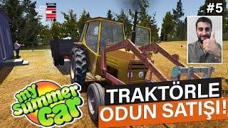 My Summer Car - TRAKTÖRLE ODUN SATIŞI 5. Bölüm