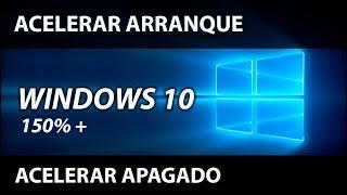 Como acelerar el arranque, prendido y apagado de windows 10