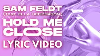 Play Hold Me Close (feat. Ella Henderson)