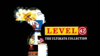 "Level 42 - ""Out of sight, out of mind"""