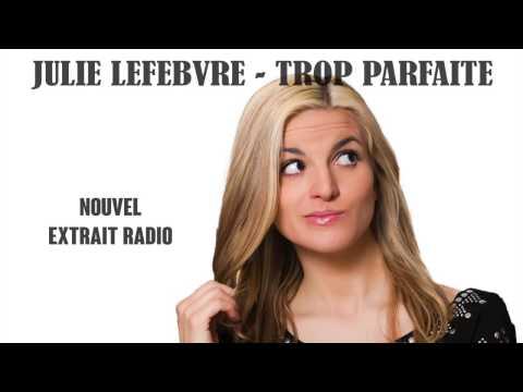 Trop Parfaite - Julie Lefebvre poster