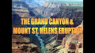 The Grand Canyon & Mt. St. Helens Eruption
