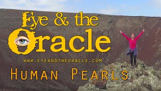 """""""Human Pearls"""" from Eye and the Oracle"""