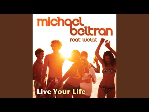 Live your Life (Radio Mix) feat. Welat