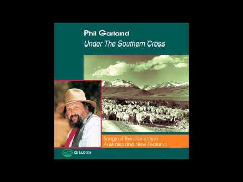 Phil Garland - The Dying Bushman (New Zealand Folk Song)