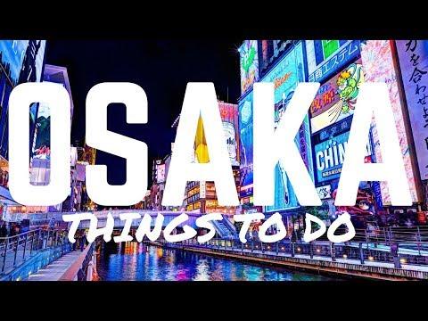 OSAKA THINGS TO DO  - DOTONBORI, SHINSEKAI & MORE!   JAPAN TRIP 2017