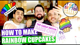 How to bake rainbow cupcakes/Bake off/In Wonderland/Gay Couple/Arif and Rick/ It gets better UK