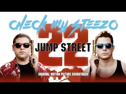 22 Jump Street [Official Soundtrack] Check My Steezo - Blind Scuba Divers