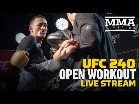 UFC 240 Open Workouts Live Stream - MMA Fighting