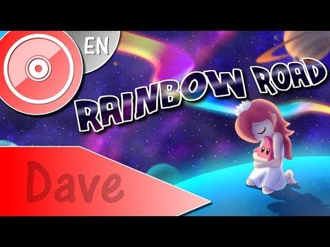 "MARIO KART 7 ""Rainbow Road (Magic Land)"" - (ENGLISH Vocal Cover)   DAVE"