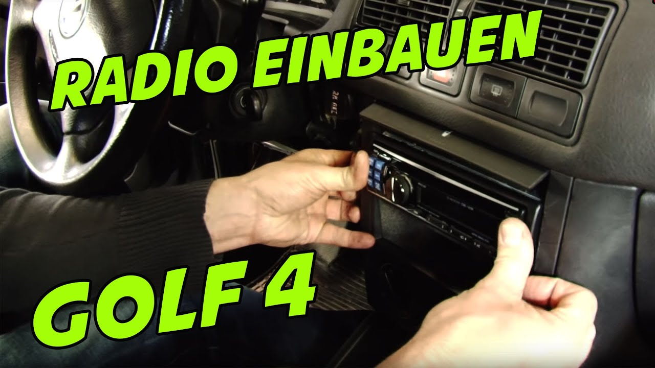 medium resolution of autoradio einbauen im vw golf 4 tutorial 1 din autoradio was brauche ich f r adapter