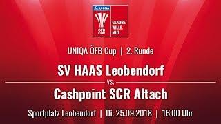 25.09.2018 | 16:00 | SV Haas Leobendorf vs Cashpoint SCR Altach |UNIQA ÖFB Cup 18/19 |2. Runde